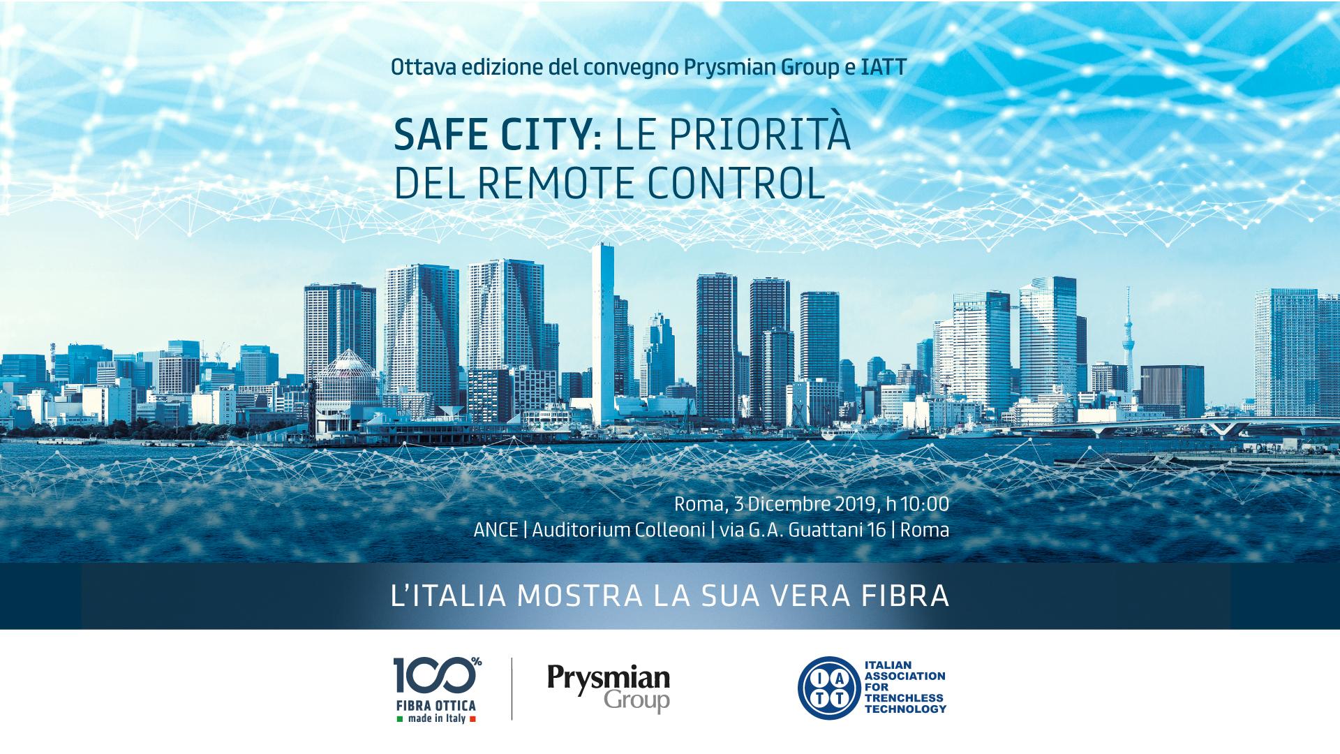 """PRYSMIAN GROUP E IATT INSIEME PER L'INCONTRO """"SAFE CITY: LE PRIORITÀ DEL REMOTE CONTROL"""""""